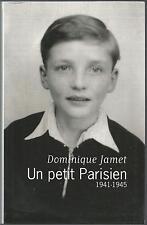 Un petit parisien.1941-1945.Dominique JAMET.Le Club RD3