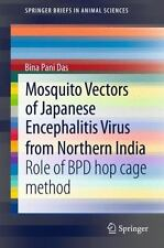 Mosquito Vectors of Japanese Encephalitis Virus from Northern India : Role of...