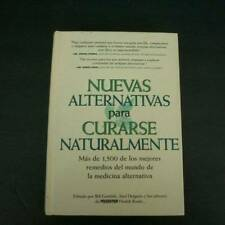 Nuevas Alternativas para Curarse Naturalmente Hardback Over 1,500 Natural Cures