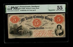 Smethport, PA. McKean County Bank.1850s. PMG 55 About Uncirculated
