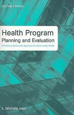Health Program Planning and Evaluation : A Practical, Systematic Approach for...
