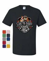 Live To Fight Fires T-Shirt Firefighter Volunteer FD Tee Shirt