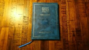 Doctor Who: Shell Shock (Novellas) by Forward, Simon A. Hardback with autographs