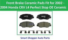 Front Brake Pads Fit for 2002 2003 2004 Honda CRV L4 Perfect Stop OE Ceramic