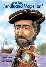Who Was Ferdinand Magellan? by S. A. Kramer