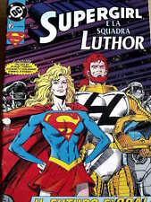 SuperGirl e la Squadra Luthor - Dicembre 1993 ed. Dc Play Press  [G.195]