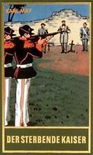 Der sterbende Kaiser von Karl May (1952, Gebundene Ausgabe)