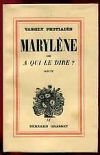 VASSILY PHOTIADES: MARYLENE OU A QUI LE DIRE? GRASSET. 1936. 850 EX N° ALFA