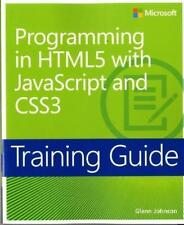 Training Guide: Programming in HTML5 with JavaScript and CSS3 von Glenn Johnson