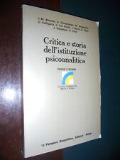 Aa.Vv.; CRITICA E STORIA DELL'ISTITUZIONE PSICOANALITICA Il Pensiero Scientifico