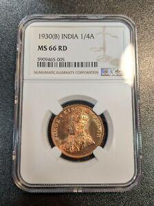 1930 B MS 66 RD India British 1/4 Anna NGC UNC KM 512 Nice Luster!