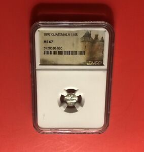 GUATEMALA-1897-UNC 1/4 REAL SILVER COIN , GRADED BY NGC MS67……….GREAT DEAL.