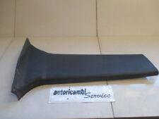 FIAT CROMA 1.9 DIESEL 6M 110KW (2007) RICAMBIO RIVESTIMENTO INFERIORE MONTANTE C