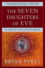 Seven 7 Daughters of Eve a paperback book by  Bryan Sykes FREE SHIPPING Ancestry