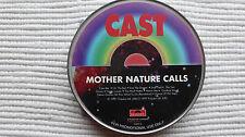 Cast Mother Nature Calls (V Rare/N Mint) 1997 UK CD Promo Tin Edition