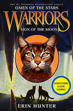 Warriors: Omen of the Stars #4: Sign of the Moon by Erin Hunter (Hardback, 2011)