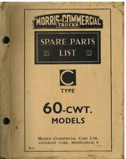 MORRIS COMMERCIAL C-TYPE 60 cwt TRUCK 1933-38 ORIGINAL FACTORY PARTS CATALOGUE