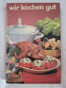 Wir kochen gut Verlag für die Frau DDR Kochbuch 1984