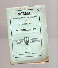 norma - vincenzo bellini  - libretto operistico del 1874 -programma giornaliero