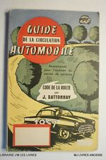 (2000JS.1.5) GUIDE  CODE DE LA ROUTE 1956 J. SATTONNAY ENVOI DE L'AUTEUR - EO