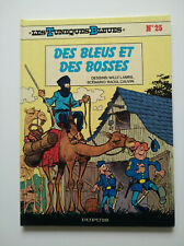 EO 1986 (comme neuf) - Tuniques bleues 25 (des bleus et des bosses) - Lambil