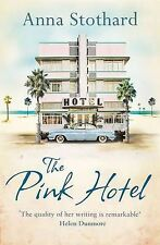 The Pink Hotel,Anna Stothard,Very Good Book mon0000024707