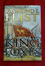 SIGNED King of Foxes Conclave of Shadows 2 Raymond E Feist 1st Ed/1st Prnt HCDJ