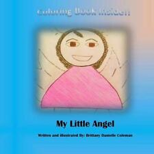 My Little Angel by Brittany Coleman (2016, Paperback, Large Type)