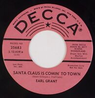 EARL GRANT: Santa Claus is Comin'  / Rudolph US DECCA 25683 Promo Christmas 45