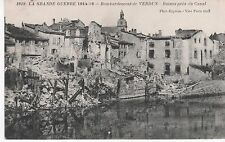 La Grande Guerre 1914-16 - Bombardement de VERDUN - Ruines Près du Canal