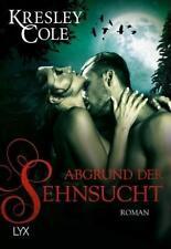 Abgrund der Sehnsucht / Immortals After Dark Bd.15 von Kresley Cole, UNGELESEN