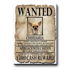 CHIHUAHUA Wanted Poster FRIDGE MAGNET No 1 DOG Funny
