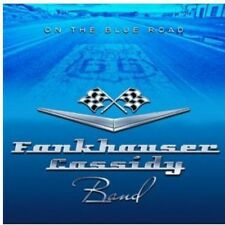 On The Blue Road - Fankhauser Cassidy Band (2013, CD NEUF)