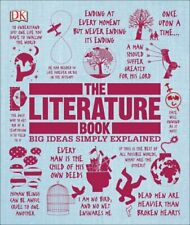 The Literature Book: Big Ideas Simply Explained by DK: Used