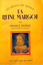 ++MAURICE DONNAY la reine Margot 1946 Ed. de Paris - Biographie++