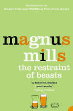 Very Good, The Restraint of Beasts, Magnus Mills, Book
