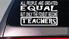 "Teachers all people equal 6"" sticker *E591* teach desk student notebook planner"