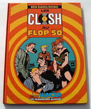 LES CLOSH . 5 . Les Closh au flop 50 . DODO , BEN RADIS . BD EO