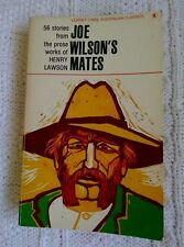 JOE WILSON'S MATES: 50 STORIES FROM THE PROSE WORKS OF HENRY LAWSON