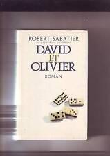 David et Olivier  / Robert Sabatier Albin Michel