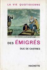 C1 REVOLUTION Napoleon EMIGRATION Castries VIE QUOTIDIENNE DES EMIGRES Dedicace