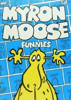 1973 Myron Moose Funnies No. 2 Comic Book A6