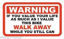 2 x FUNNY WARNING STICKERS BIKE RACER MOUNTAIN  If u value your life WALK AWAY