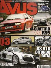 AVUS 9 AUDI R8 MTM V10 BITURBO +800CH Q3 A6 3.0 TFSI RS3 R8 SPYDER 4.2 FSI S6 +