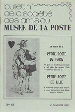 BULLETIN AMIS du MUSEE de la POSTE N° 66 1981 + DUMONT D'URVILLE + LILLE + GOMME