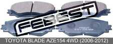 Pad Kit, Disc Brake, Front For Toyota Blade Aze154 4Wd (2006-2012)