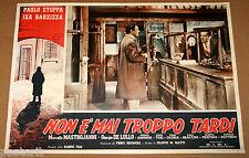 fotobusta film NON E' MAI TROPPO TARDI P.Stoppa Giulio Donnini Luigi Tosi 1953