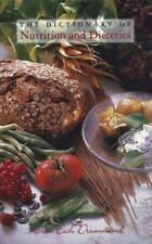 The Dictionary of Nutrition and Dietetics by Karen Eich Drummond (1996,...