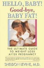Hello, Baby  Good-bye, Baby Fat-ExLibrary