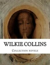 Wilkie Collins, Collection Novels by Wilkie Collins (2014, Paperback)